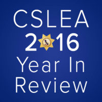California Statewide Law Enforcement Association 2016 Year in Review