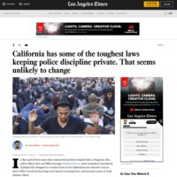 In The News - California has some of the toughest laws keeping police discipline private. That seems unlikely to change