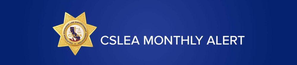 CSLEA MONTHLY ALERT
