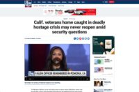 In The News - Calif. veterans home caught in deadly hostage crisis may never reopen amid security questions