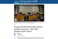 In The News - DA gets $13,000 from police unions – and more protests – days after Stephon Clark's death