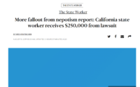 In the News: More fallout from nepotism report: California state worker receives $250,000 from lawsuit